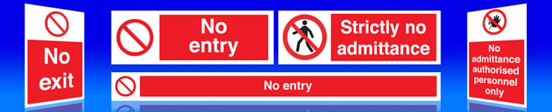Suppliers of no entry signs.