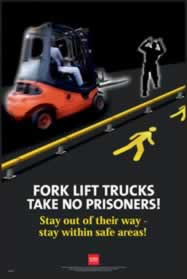 RoSPA Safety Poster - Forklift trucks take no prisoners Laminated Laminated Poster sign