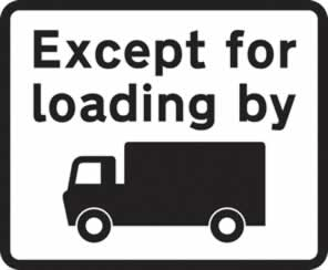 Dibond Except for loading by goods vehicle symbol Road Sign 453 x 375 mm with channel made from Aluminum Composite sign