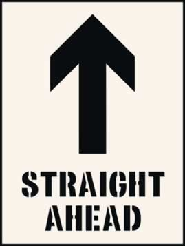 Straight ahead with arrow up Stencil 190 x 300mm Stencil