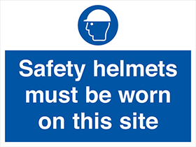 Safety helmets must be worn on this site sign.