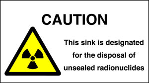 Caution this sink is designed for the disposal of unsealed radionucides sign.