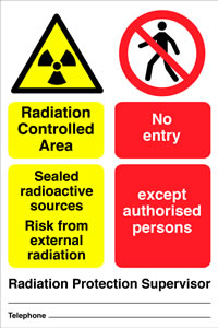 Radiation controlled area x rays sealed radioactive sources risk from external radiation no entry except to authorised persons sign.