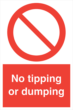 No tipping or dumping sign.