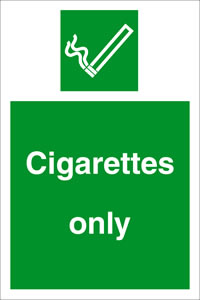 Cigarettes only sign.