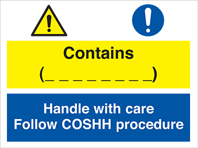 Contains ____ handle with care follow coshh procedure sign.