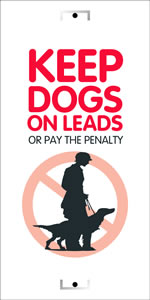 Keep dogs on leads or pay the price sign.