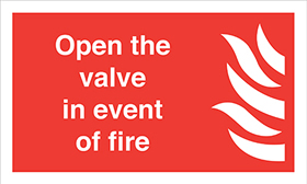 Open the valve in event of fire flame symbol sign.