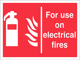 for use on electrical fires extinguisher flames sign.