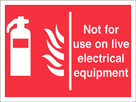 Not for use on live electrical fires extinguisher flames sign.