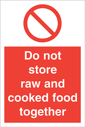Do not store raw and cooked food together sign.