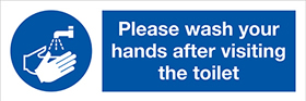 Please wash your hands after visiting toliet sign.