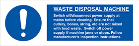 Waste disposal machine sign.