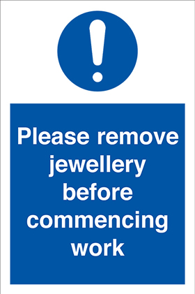Please remove jewellery before commencing work sign.
