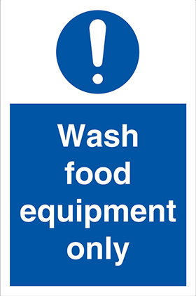 Wash food equipment only sign.