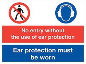 No entry without use of ear protection ear protection must be worn sign.