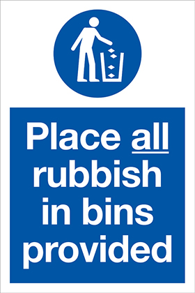 Place all rubbish in bins provided sign.