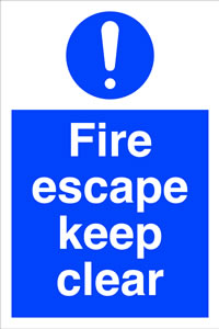 Fire escape keep clear sign.