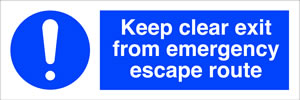 Keep clear exit from emergency escape route sign.