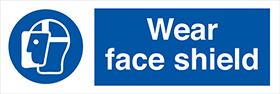 Wear face shield sign.