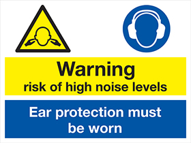 Warning risk of high noise levels ear protection must be worn sign.