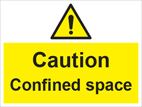 Caution confined space sign.