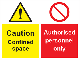 Caution confined space/authorised personnel only sign.