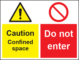 Caution confined space/do not enter sign.