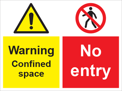 Caution confined space/no entry sign.