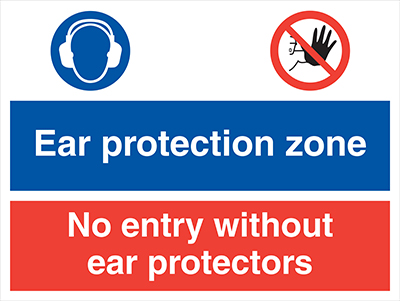 Ear protection zone no entry without ear protectors sign.