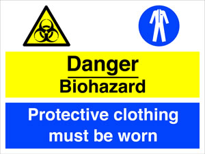 Danger biohazard / protective clothing must be worn sign.
