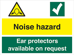 Noise hazard / ear protectors available on request sign.