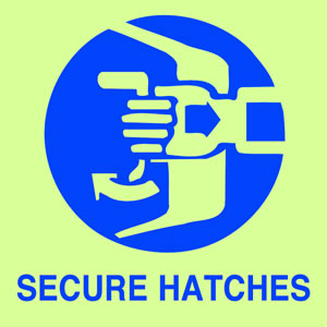 Secure hatches sign.