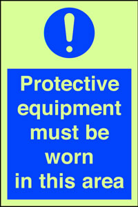Protective equipment must be worn in this area sign.