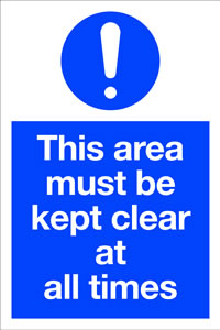 This area must be kept clear sign.
