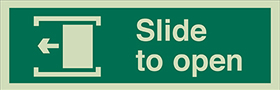 Slide to open left sign.