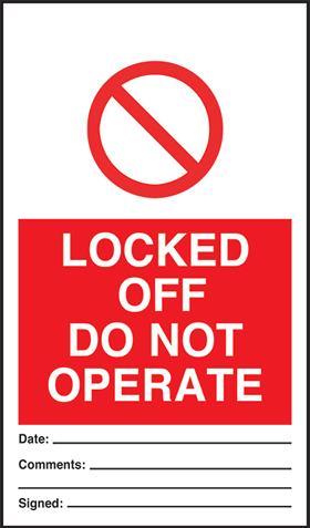 Locked off do not operate - pack of 10 tags.