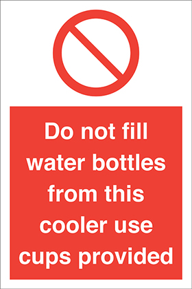 Do not fill water bottles from this cooler use cups provided. sign.