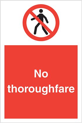 No thoroughfare sign.