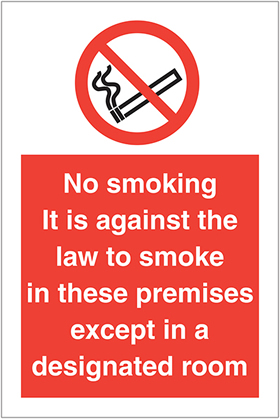no smoking. it is against the law to smoke in these premises except in a designated room. sign.