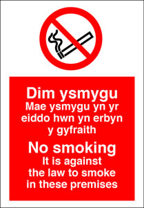 Dim ysmygu didy n anghyfreithiol at fyga i mewn hyn premises no smoking it is against the law to smoke in these premises sign.