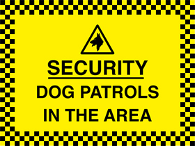 Security dog patrols in area sign.