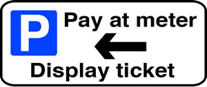Pay at meter display ticket left sign.