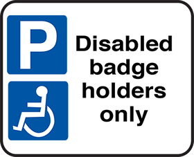 Disabled badge holders only sign.
