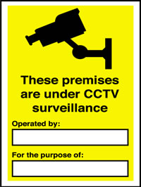 These premises are under CCTV surveillance with text sign.