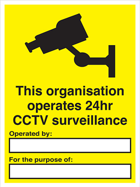 This organisation operates a 24hr CCTV surveillance sign.
