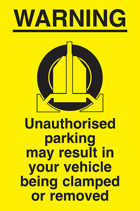 clamp warning) warning-unauthorised parking may sign.