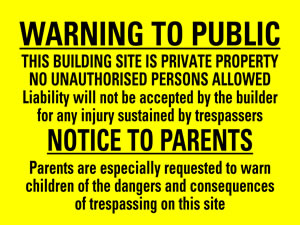 Warning to public : notice to parents sign.