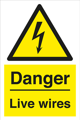 Danger Live Wires sign.