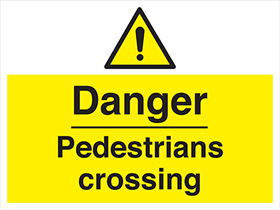 Danger pedestrians crossing sign.